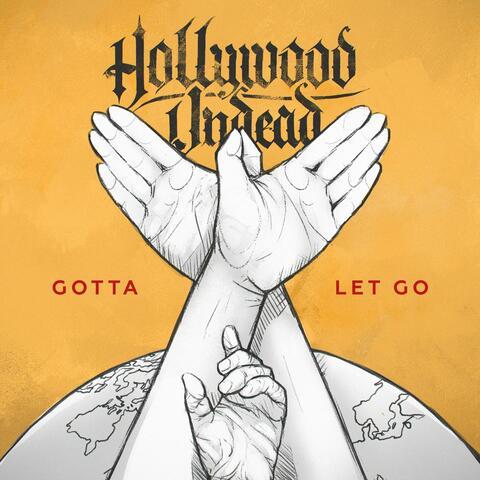 Gotta Let Go
