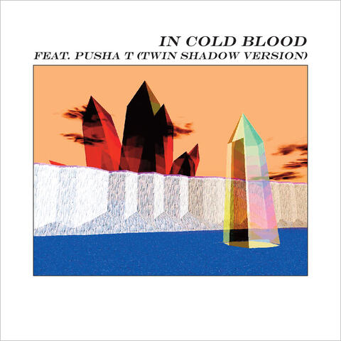 In Cold Blood (feat. Pusha T)