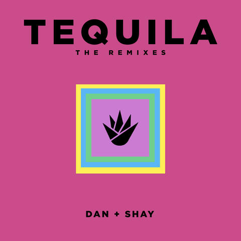 Tequila (The Remixes)