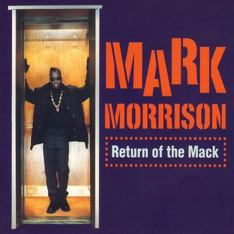 Return of the Mack / Trippin'