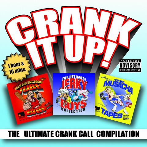 Crank It Up! The Ultimate Crank Call Compilation