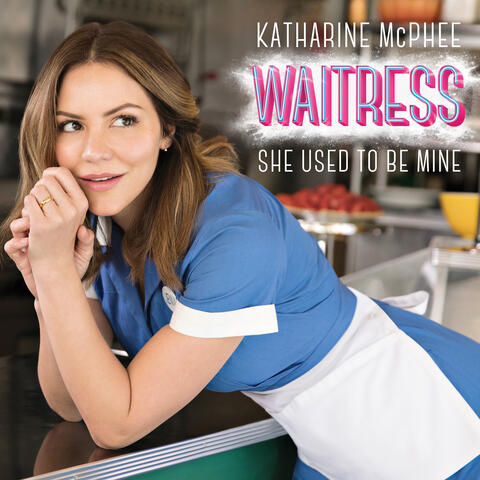"""She Used to Be Mine (From """"Waitress"""")"""