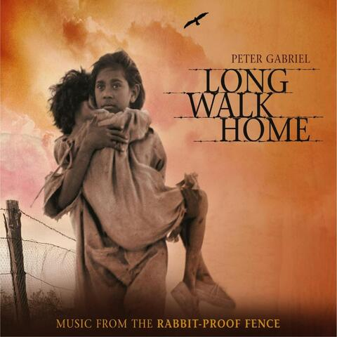 Long Walk Home: Music from 'The Rabbit-Proof Fence'