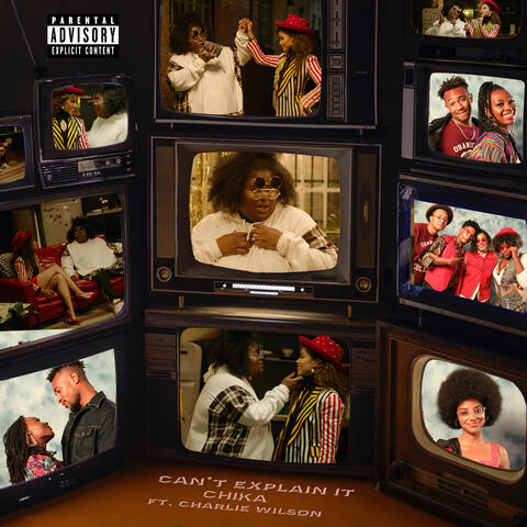 Can't Explain It (feat. Charlie Wilson)