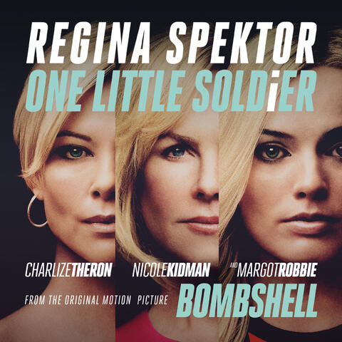"""One Little Soldier (From """"Bombshell"""" the Original Motion Picture Soundtrack)"""
