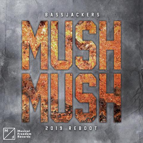 Mush, Mush (2019 Reboot)