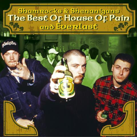 The Best Of House Of Pain & Everlast: Shamrocks & Shenanigans
