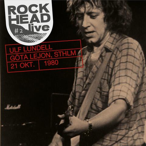 Rockhead live: #2 Göta Lejon, Sthlm 21 okt. 1980