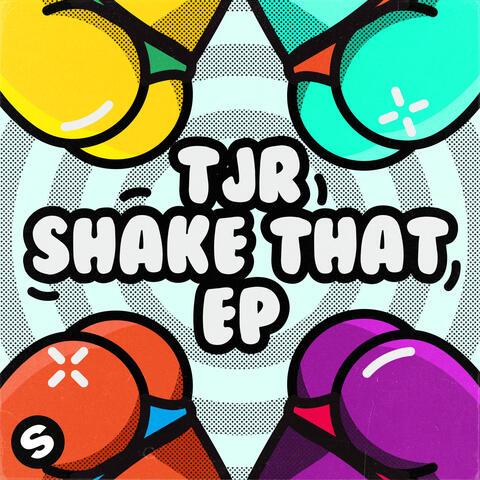 Shake That EP