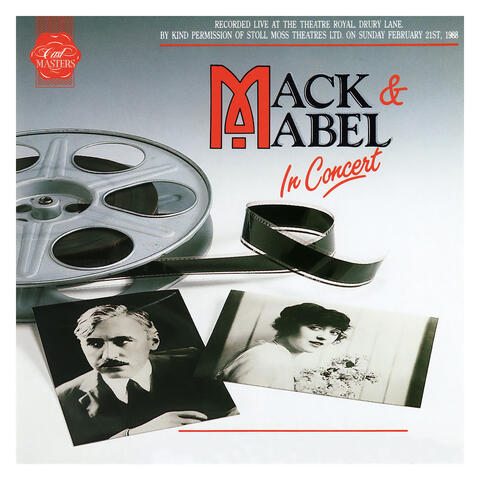 Mack & Mabel: In Concert (Live at the Theatre Royal) [1988 London Cast Recording]