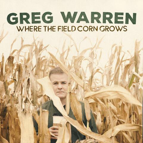 Where the Field Corn Grows