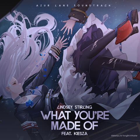 What You're Made Of (feat. Kiesza)