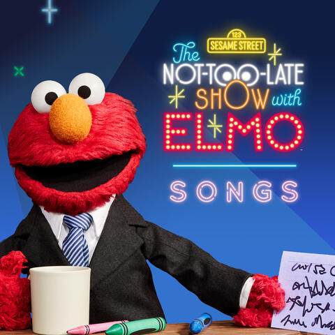 The Not-Too-Late Show with Elmo: Songs