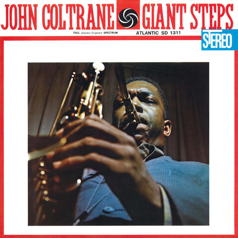 Giant Steps (60th Anniversary Super Deluxe Edition)
