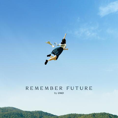 Remember Future