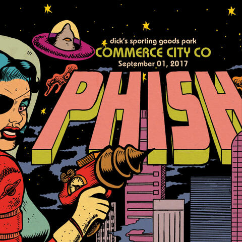 Phish: 9/1/17 Dick's Sporting Goods Park, Commerce City, CO