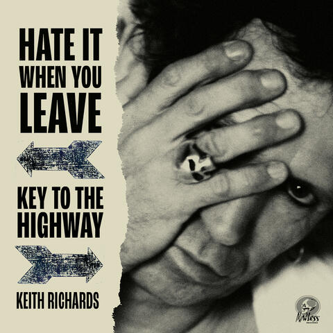 Hate It When You Leave / Key To The Highway