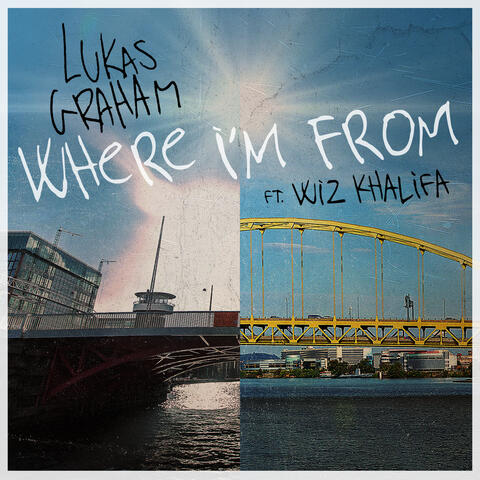 Where I'm From (feat. Wiz Khalifa)