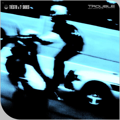 Trouble (feat. Micky Blue)