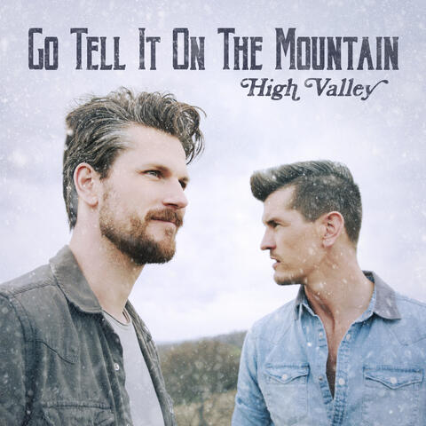 Go Tell It On The Mountain