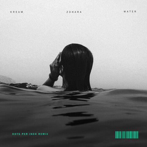 Water (feat. ZOHARA)
