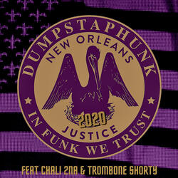 Justice 2020 (feat. Chali 2na & Trombone Shorty)