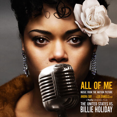 """All of Me (Music from the Motion Picture """"The United States vs. Billie Holiday"""")"""