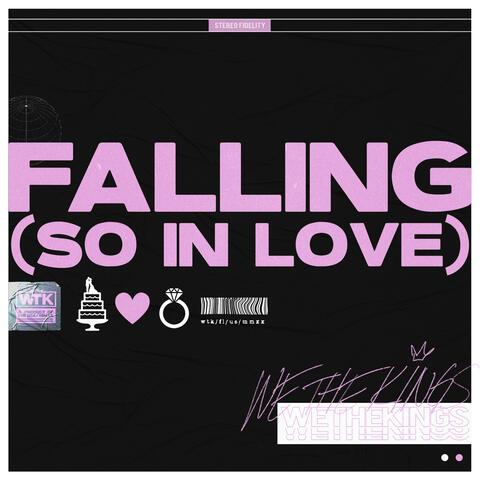 Falling (So In Love)