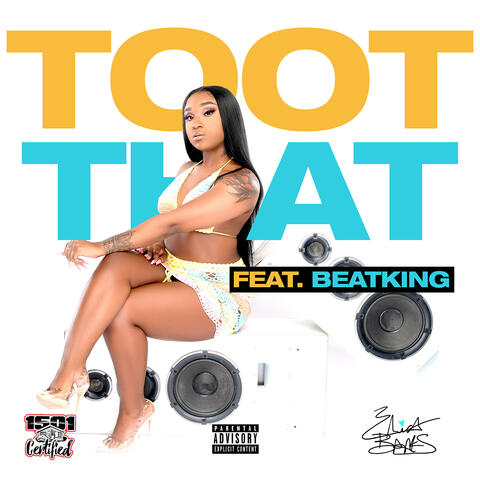 Toot That (feat. BeatKing)