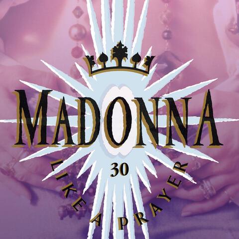 Like A Prayer (30th Anniversary)