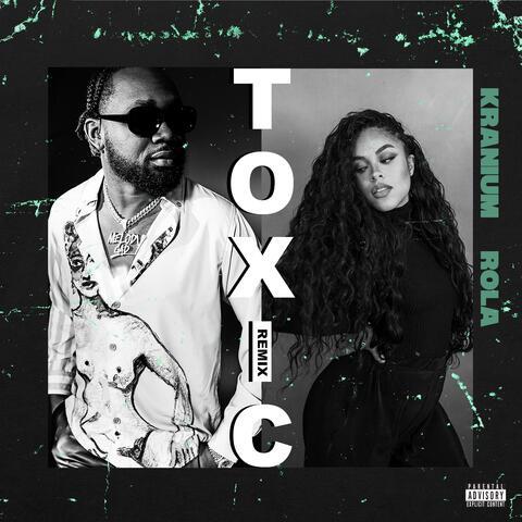 Toxic (Remix) [feat. Rola]