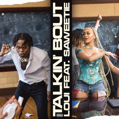 Talkin' Bout (feat. Saweetie)