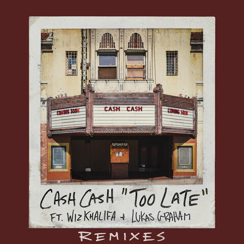 Too Late (feat. Wiz Khalifa & Lukas Graham)
