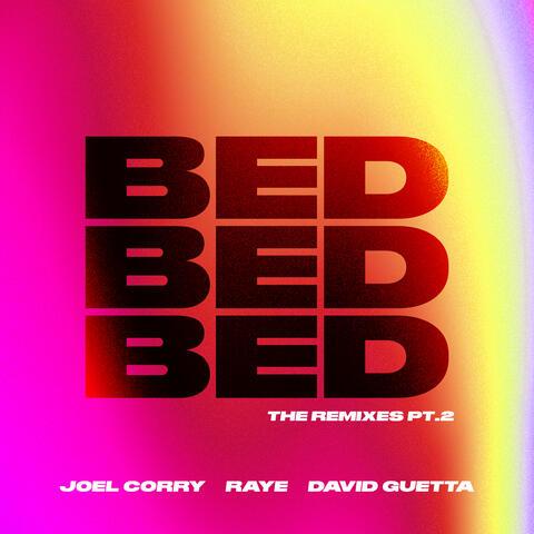BED (The Remixes, Pt.2)