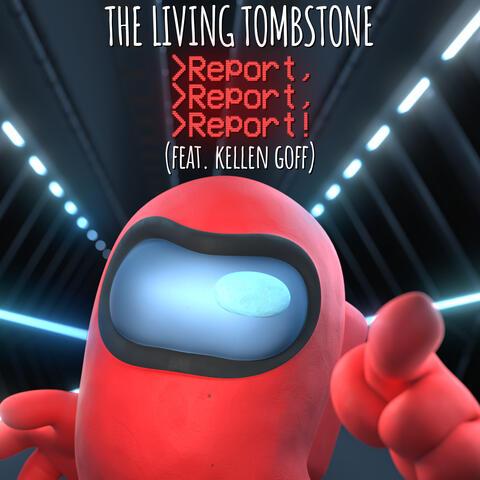 Report, Report, Report! (feat. Kellen Goff)