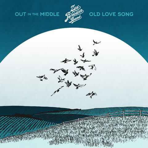 Out in the Middle / Old Love Song