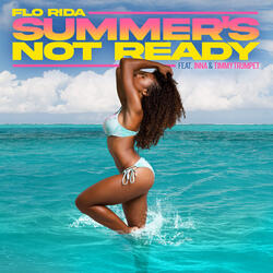 Summer's Not Ready (feat. INNA and Timmy Trumpet)