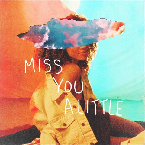 Miss You a Little (feat. lovelytheband)