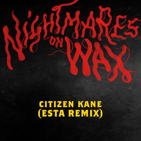 Citizen Kane (Esta. Remix)