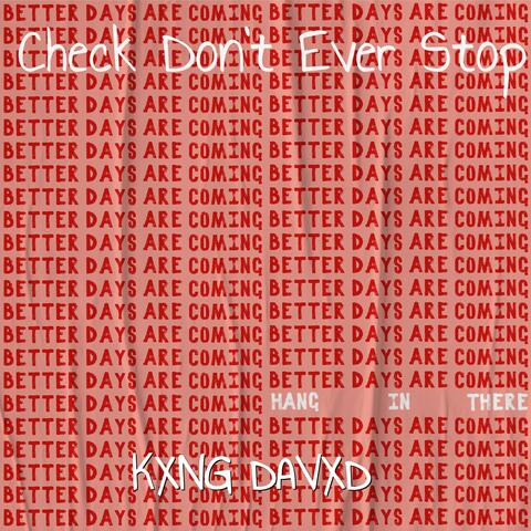 Check Don't Ever Stop