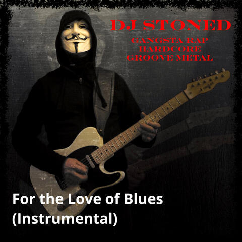 For the Love of Blues