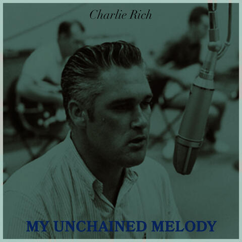 My Unchained Melody