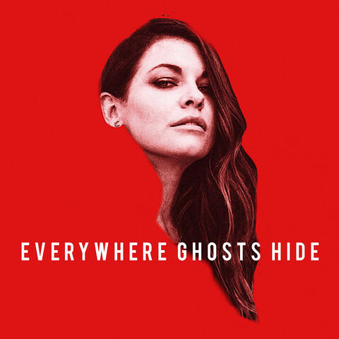 Everywhere Ghosts Hide