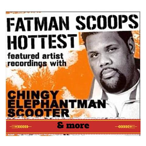 "Fatman Scoop ""Hottest Featured Artist Recordings"""