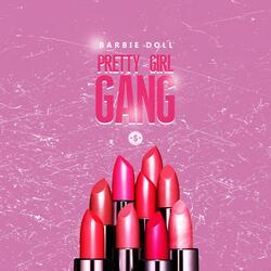 Pretty Girl Gang