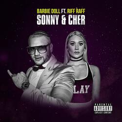 Sonny and Cher (feat. Riff Raff)