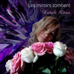 Les miroirs tombent