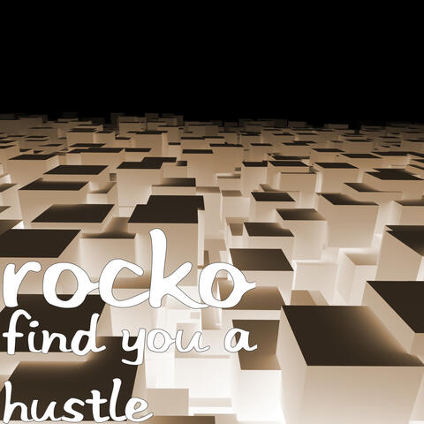 Find You a Hustle