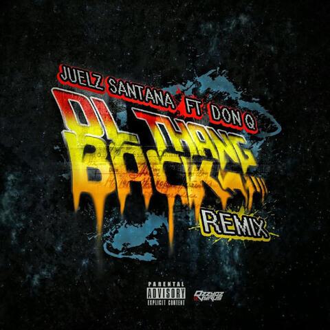 Ol Thang Back (Remix)
