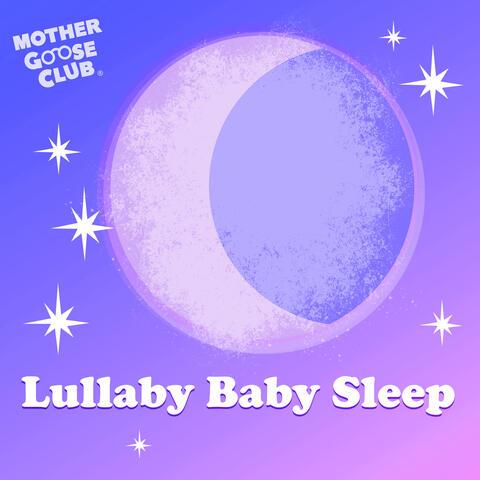 Lullaby Baby Sleep